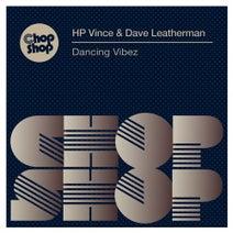 Dave Leatherman, HP Vince - Dancing Vibez