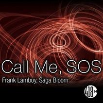 Frank Lamboy, Saga Bloom - Call Me, SOS