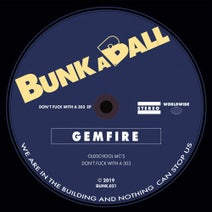 Gemfire - Don't Fuck with a 303 EP