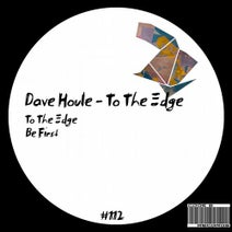 Dave Houle - To the Edge