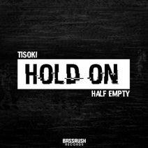 Half Empty, Tisoki - Hold On
