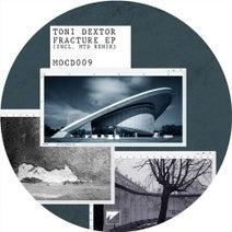 Toni Dextor, MTD - Fracture EP