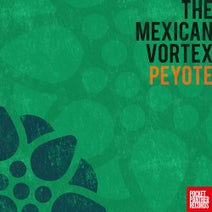 The Mexican Vortex - Peyote