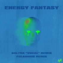 Totally Enormous Extinct Dinosaurs, Baltra, Folamour - Energy Fantasy (Remixes)