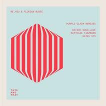 Re.you, Florian Busse, Davide Squillace, Matthias Tanzmann, Haiku 575 - Purple Claim Remixes
