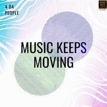 4 Da People - Music Keeps Moving