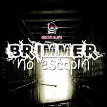 Brimmer - No Escapin