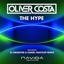 DJ Observer, Daniel Heatcliff, Oliver Costa - The Hype