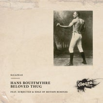 Hans Bouffmyhre, Subjected, Edge Of Motion - Beloved Thug