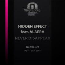 NX-Trance, Hidden Effect, Alaera - Never Disappear (Nx-Trance Psy-Tech Edit)