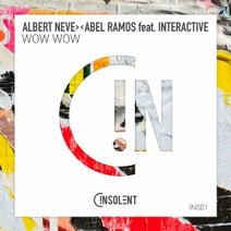 Abel Ramos, Albert Neve, Interactive - Wow Wow