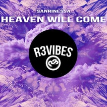 Sanrinessa - Heaven Will Come
