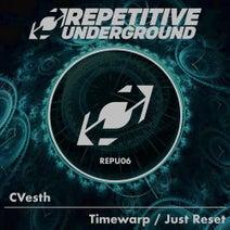 CVesth - Timewarp / Just Reset