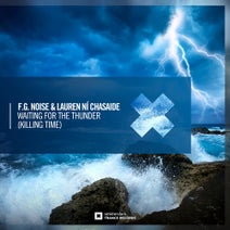 F.G. Noise, Lauren Ni Chasaide - Waiting For The Thunder (Killing Time)