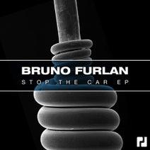Bruno Furlan - Stop The Car EP