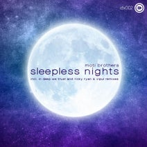 Moti Brothers, Ricky Ryan, Vipul, In Deep We Trust - Sleepless Nights