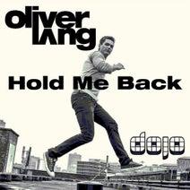 Oliver Lang - Hold Me Back