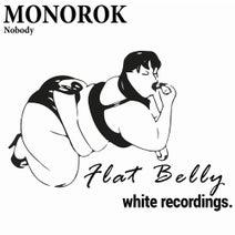 Monorok - Nobody