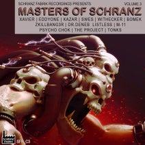 Bomek, Swes, Zkillbang3r, Withecker, Dr.deneb, Eddyone, Kazar, Listless, M-11, Psycho Chok, Xavier, The Project, Tonks, Czech - Masters of Schranz, Vol. 3