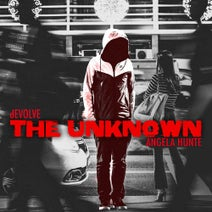 dEVOLVE - The Unknown (feat. Angela Hunte)