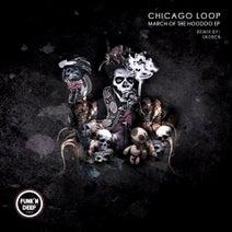 Chicago Loop, Skober - March of the Hoodoo