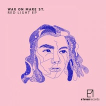 Wax On Mare St., Niko Maxen, Kevin Over - Red Light EP