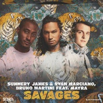 Sunnery James & Ryan Marciano, Mayra, Bruno Martini - Savages