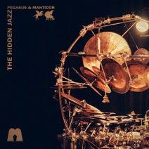 Pegasus & Manticor - The Hidden Jazz