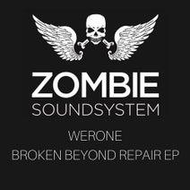WeROne - Broken Beyond Repair EP
