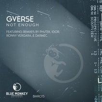 GVerse, Phutek, IGor (NL), Ronny Vergara, Darmec - Not Enough