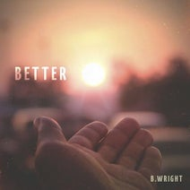 B. Wright - Better (feat. D. Reed)