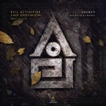 Endymion, Evil Activities, Wildstylez, E-Life - Broken (Wildstylez Remix)