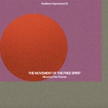 Prins Thomas - The Movement of the Free Spirit