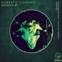 Roberto Corvino, Tony Romanello, Miguel Dacoste - Sacrifice