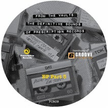 A Man Called Adam, Chuggles, Chez & Trent - From the Vaults : The Definive Sounds of Prescription Records - EP, Vol. 3