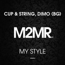 DiMO (BG), Cup & String - My Style EP