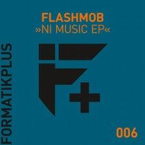 Flashmob - NI Music EP
