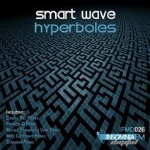 Smart Wave, Daniel Ray, Franzis-D, Matias Fernandez Vina, Mike Cotgrave, Stanisha - Hyperboles EP
