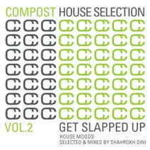 Compost House Selection Volume 2 - Get Slapped Up [Compost
