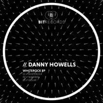 Danny Howells - Whiterock EP