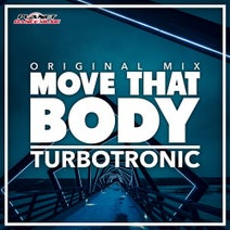 Turbotronic - Move That Body