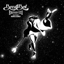 Breakbot, Ruckazoid - Another You