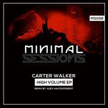 Carter Walker, Alex Halfdifferent - High Volume EP
