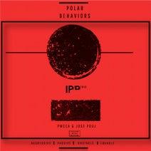 PWCCA, Jose Pouj - Polar Behaviors EP