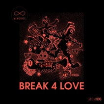 Rocco Rodamaal, Keith Thompson, Atjazz, Karizma, Kaytronik, Louie Vega - Break 4 Love