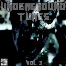 Voodoopriester, DJ Pilot, Neuromanzer, Michael Lambart, Paranormal, Jens Mueller, DE-CR, Snuff Daddy, Harrisburg, Gen2.7, Krazy-9, SubSight, 3phazegenerator - Underground Tunes, Vol. 3 (Darktechno Compilation)