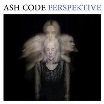Ash Code, Agent Side Grinder, The ne-21, Selfishadows - Perspektive