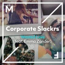 Corporate Slackrs, Emma Zander - Wasted Love