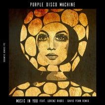 David Penn, Purple Disco Machine - Music in You (feat. Lorenz Rhode) [David Penn Remix]