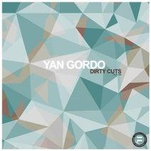 Yan Gordo - Dirty Cuts